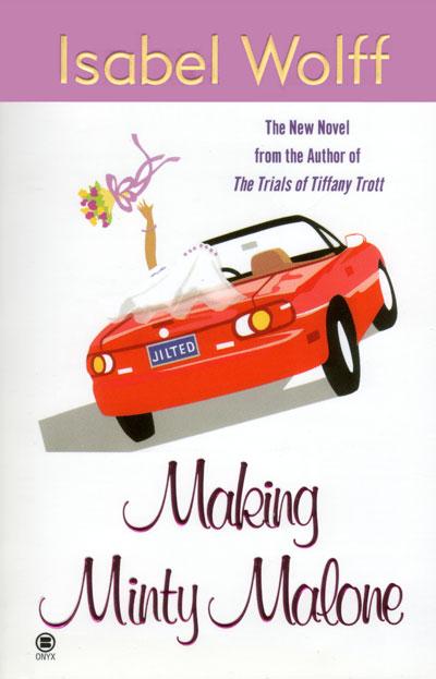 USA Making Minty Malone by Isabel Wolff