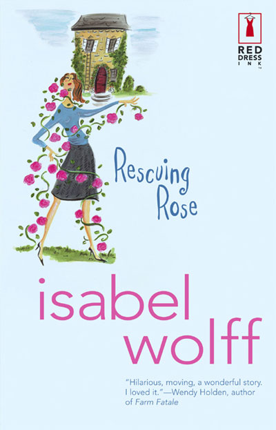 USA Rescuing Rose by Isabel Wolff