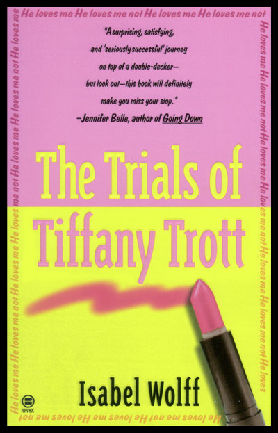 USA The Trials Of Tiffany Trott by Isabel Wolff